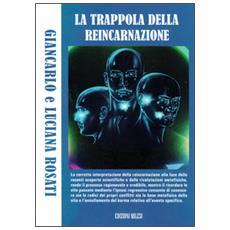 La trappola della reincarnazione