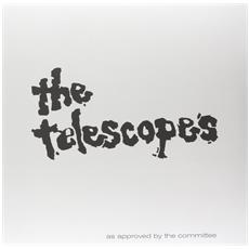 Telescopes (The) - As Approved By The Committee