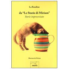 Da �Le storie di Miriam�. Storie improvvisate