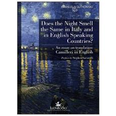 Does the night smell the same in Italy and in English speaking countries? An essay on translation. Camilleri in english