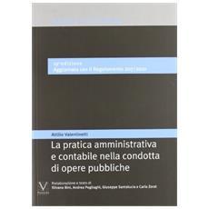 La pratica amministrativa e contabile nella condotta di opere pubbliche