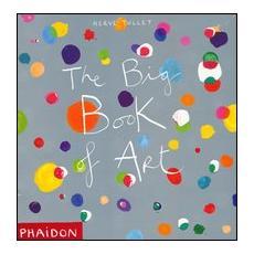 The big book of art. Ediz. illustrata