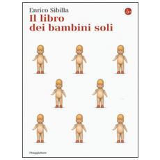 Libro dei bambini soli (Il)