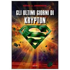 Gli ultimi giorni di Krypton