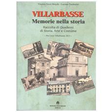 Quaderni di Villarbasse. Memorie nella storia