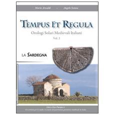 Tempus et regula. Orologi solari medievali italiani. Vol. 2