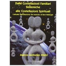 Dalle costellazioni familiari alle costellazioni spirituali. L'attuale impostazione del metodo di Bert Hellinger