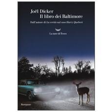 Il libro dei Baltimore. Ediz. illustrata