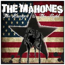 Mahones (The) - Hunger & The Fight