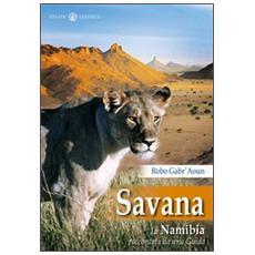 Savana. La Namibia raccontata da una guida