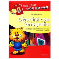 Divertirsi con l'ortografia. Kit. Con CD-ROM
