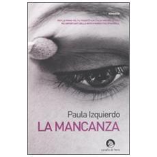 Mancanza (La)