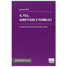 Il TG1, direttori e pubblici