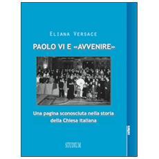 Paolo VI e «Avvenire». Una pagina sconosciuta nella storia della Chiesa italiana