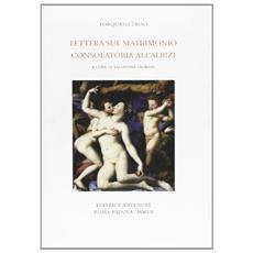 Lettera sul matrimonio-Consolatoria all'Albizzi