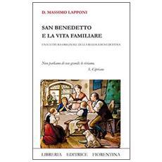 San Benedetto e la vita familiare