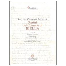 Statuta comunis Bugelle-Statuti del comune di Biella