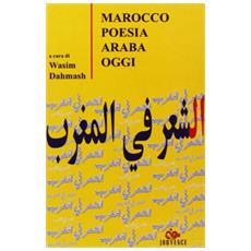 Marocco. Poesia araba oggi