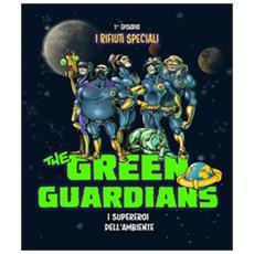 I rifiuti speciali. The green guardians