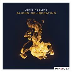 Roelofs, Joris - Aliens Deliberating