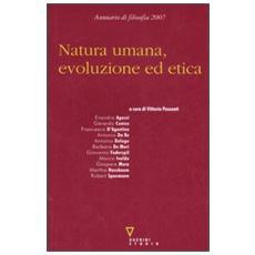 Natura umana, evoluzione ed etica. Seconda nvigazione. Annuario di filosofia 2007
