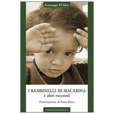 I bambinelli di Macarina e altri racconti