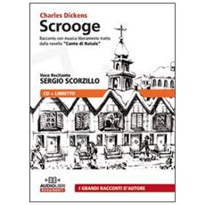 Scrooge. Audiolibro. CD Audio
