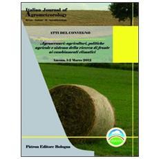 Agroscenari. Agricoltori, politiche agricole e sistema della ricerca di fronte ai cambiamenti climatici