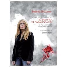 Segreti di famiglia. Il delitto di Sarah Scazzi. Le prove, i depistaggi e le lacrime di plastica