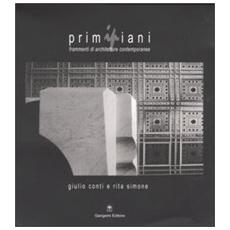Primipiani. Frammenti di architetture contemporanee