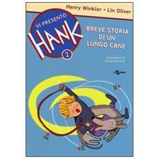 Breve storia di un lungo cane. Vi presento Hank. Vol. 2