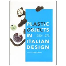 Plastic object in italian design (1950-1973)