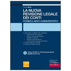 La nuova revisione legale dei conti. Formulario commentato. Con CD-ROM