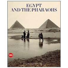 Egypt and the pharaohs. From conservation to enjoyment. Egypt in the archives and libraries of the Università degli Studi di Milano