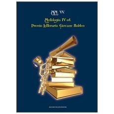 Antologia del Premio letterario Giovane Holden. 4ª edizione