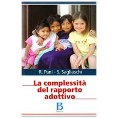 La complessità del rapporto adottivo
