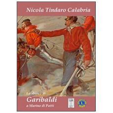 Lo sbarco di Garibaldi a Marina di Patti