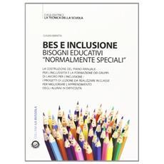 BES e inclusione. Bisogni educativi «normalmente speciali»