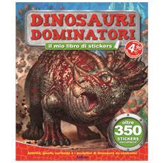 Tuttodino - Dinosauri Dominatori