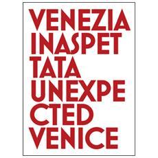 Venezia inaspettataUnexpected Venice