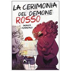 Cerimonia del demone rosso (La)