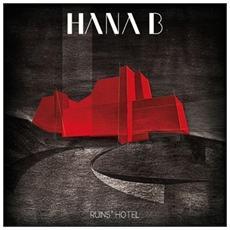 Hana B - Ruin's Hotel