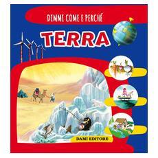 Terra. Ediz. illustrata
