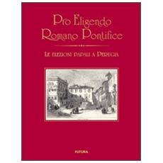 Pro eligendo romano pontefice