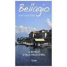 Scoprire Bellagio. Il borgo e villa Melzi d'Eril