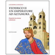 Federico II un imperatore ad Altamura. Fumetto tra storia e fantasia