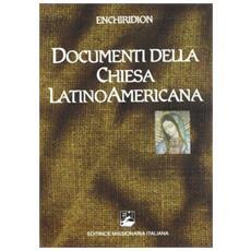 Documenti della Chiesa latinoamericana. Enchiridion