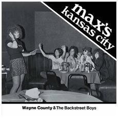 """Wayne County & The Backstreet Boys - Max's Kansas City 76 (7"""")"""