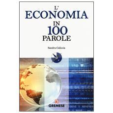 L'economia in 100 parole