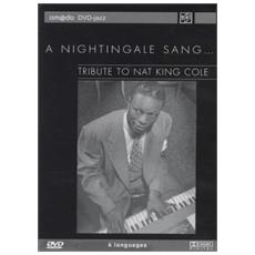 Tribute To Nat King Cole - A Nightingale Sang